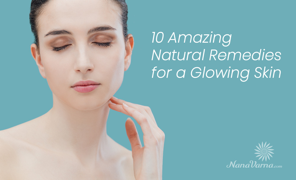 natural-remedies-glowing-skin-nanavarna