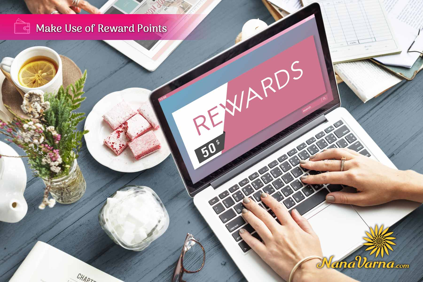 06 use of rewards