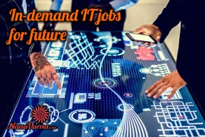 in-demand IT jobs for the future nanavarna