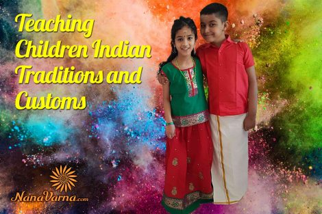 Indian Traditions and Customs NanaVarna