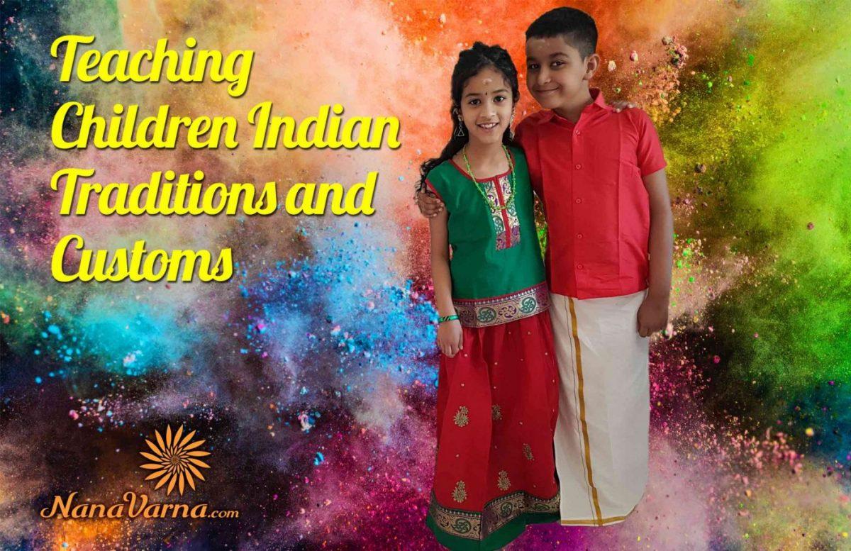 Indian Traditions and Customs NanaVarna