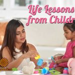 Life Lessons From Children